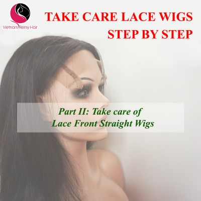 Take Care Lace Front Wigs Step by Step( Part II)