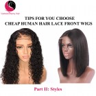 Tips for you to choose cheap human hair lace front wigs( Part II)
